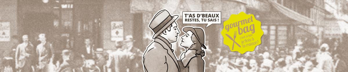 GOURMET BAG : DES LE 13 OCTOBRE,</br> DEMANDEZ A EMPORTER VOS RESTES DE REPAS