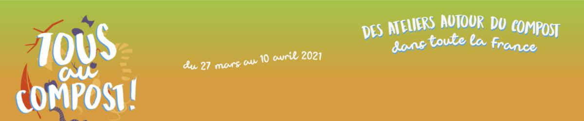 Tous au compost du 27 mars au 10 avril 2021
