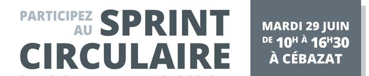 3ème édition du Sprint Circulaire «Entrepreneuriat et économie circulaire»